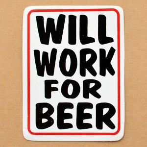 画像1: ステッカー/シール ウィルワークフォービア Will Work For Beer